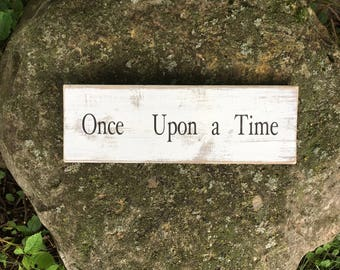 Once Upon a Time | Wood Sign | Rustic Wooden Sign | Home Décor