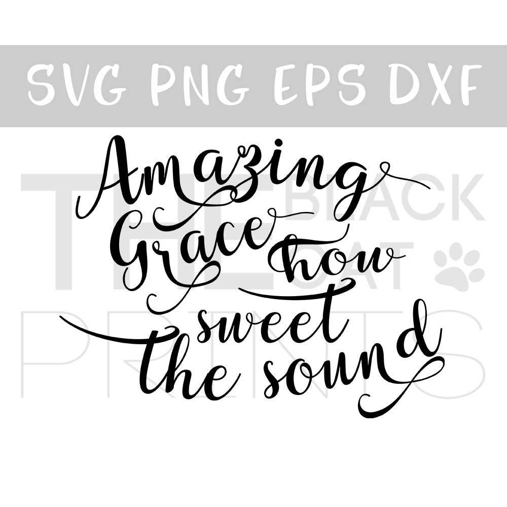 Amazing Svg: Amazing Grace Svg Religious Song Svg Cut File Calligraphy Svg