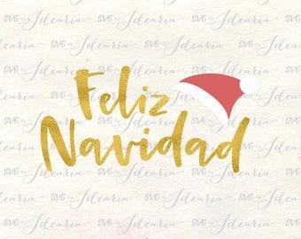 Feliz Navidad svg, svg feliz navidad, merry christmas svg, christmas svg, santa hat svg, holiday svg, winter svg, xmas svg, spanish svg