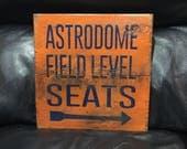 Astrodome Field Level Seats | Baseball Sign | Houston Astros | Distressed Wood Handmade | Boys Decor | Man Cave | Houston Texas