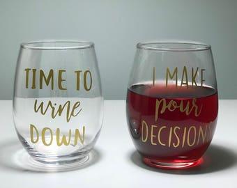 Wine Puns Vinyl Stemless Wine Glass