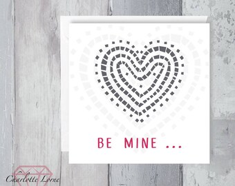 Be Mine Card - Be My Valentine- Love Card - Boyfriend - Girlfriend- Printable Card - Heart Design - Digital Download File - Mosaic Design