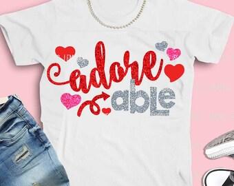 AdorABLE svg, valentine's day svg, valentine files, svg files, valentine svg, valentine's day shirt, lOVE svg, printable, SVG, dxf, EPS