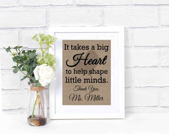 Teacher Appreciation Gift- Teacher Gift- Gift for Teacher- Back to School- Thank You Teacher- It Takes a Big Heart to Shape Little Minds