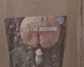 Mush Room shirt