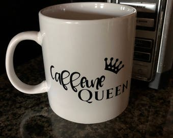 Coffee mug | Caffeine Queen coffee mug | coffee lover mug