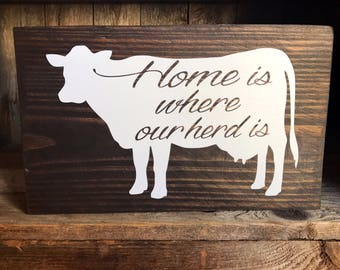 Home is where our herd is wooden sign