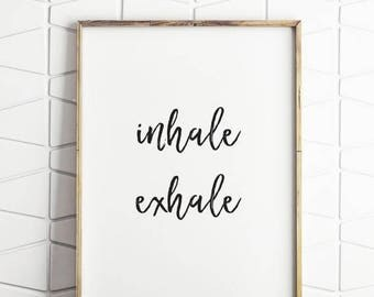 70% OFF SALE inhale exhale art, inhale exhale printable, inhale exhale wall art, inhale exhale wall decor, inhale exhale instant downloads