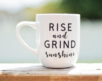 Rise & Grind Sunshine Coffee Mug