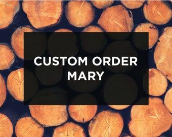 CUTOM ORDER*** MARY
