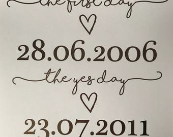 The First Day, The Yes Day, The Big Day A4 Foil Print - Wedding, Engagement, Anniversary