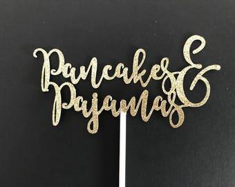 Pancakes and Pajamas, Pancakes & Pajamas Cake Topper