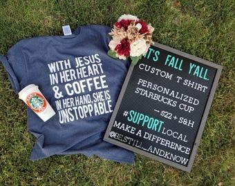 Custom t-shirt + Custom Starbucks cup