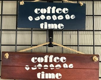 Coffee Time Wooden Sign