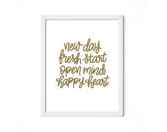 New Day Fresh Start Open Mind Happy Heart 8x10 Print