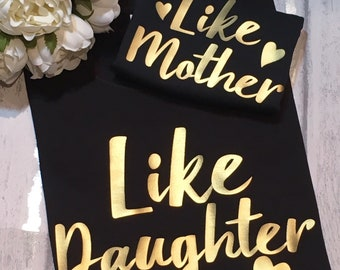 Like Mother Like Daughter, Family Shirts , Mother Daughter, T-shirts For Mum, Daughter Tops, Matching Sets, Gift For Mother, Tshirt Sets