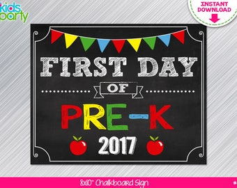 INSTANT DOWNLOAD First Day of PRE-K Sign Print Yourself, First Day of Pre-k Chalkboard Sign Digital File