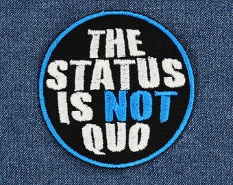 """The Status Is Not Quo Patch – 2.5"""" Equality Patches – Horrible Doctor Patch – Geeky Path – Nerd Patch – Nerdy Patch – Patches for Jackets"""