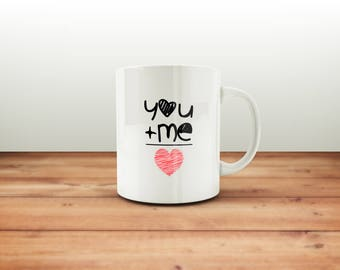 You and Me Mug / Funny Mug / Coffee Mug / Tea Mug / Gift Mug / Funny Coffee Mugs / Gift for Him or Her / Office Mug