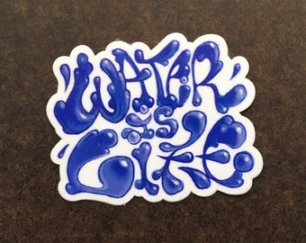 Water is Life Sticker by Tim