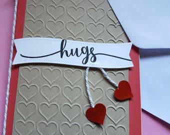 Handmade Valentines Card- Heart Card- Friendship Card- Hugs Card- Love Card-Any Occasion Card