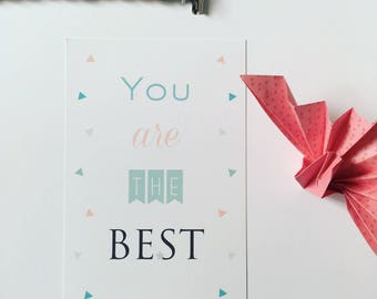 You are the best - white background and triangles card