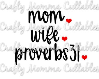 Mom Wife Proverbs 31 SVG file // Proverbs 31 Wife SVG // Tired Mama Cut File // Mom life svg // Cutting File // SVG file