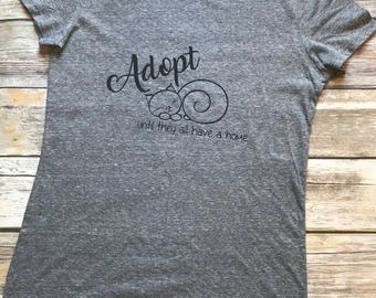 Adopt Until They All Have A Home Shirt, Cat Rescue TShirt, Cat Mom Tee, Pet Adoption, Cat Adoption