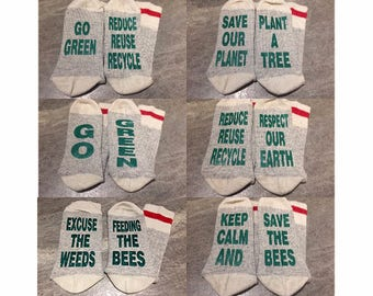 Go Green - Environmental - Save The Bees - Save The Planet - Reduce Reuse Recycle (Socks)