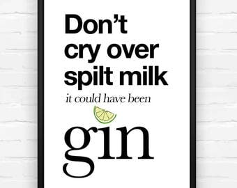 Gin Gift, Gin Quote, Gift for Her, Home Decor, Gin Poster, Gin Wall Art, Birthday Gift, Gin Lovers, Gin and Tonic, Gin, Lime