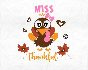 miss thankful turkey SVG Clipart Cut Files Silhouette Cameo Svg for Cricut and Vinyl File cutting Digital cuts file DXF Png Pdf Eps