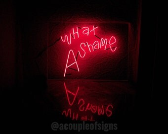 The 1975 - 'What A Shame' Red neon-like sign.