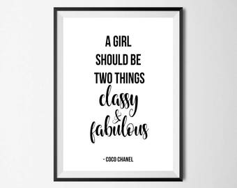 A Girl Should Be Two Things Classy And Fabulous Wall Print - Wall Art, Home Decor, Inspriational Print, Motivational Quote Print