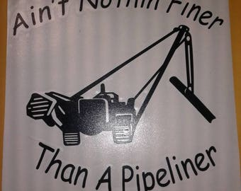 Ain't nothin finer than a pipeliner decal