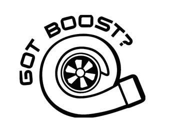 GOT BOOST? Vinyl Decal JDM Sticker