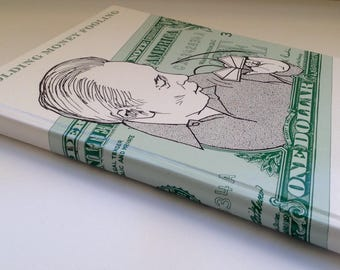 Folding Money Fooling : How to Make Entertaining Novelties from Dollar Bills by Robert E. Neale