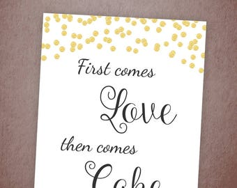 First Comes Love then Comes Cake Sign Printable, Gold Confetti Cake Table Sign, Wedding Cake Decor, Cake Sign, Wedding Shower, A001