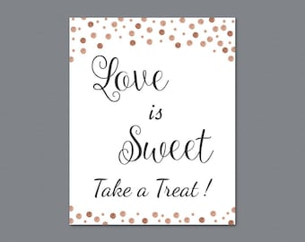 Love is Sweet Take a Treat Sign, Rose Gold Glitter Confetti Love is Sweet Sign Printable, Wedding Sign, Favor Table Sign, Bridal Shower A008