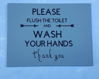 Wash your hands Bathroom wall art. Bathroom sign. Quote for bathroom