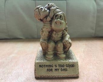 Paula Figurine: Nothing's Too Good For My Dad