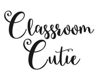 classroom cutie svg, easy cricut cutting file, Back to school svg, Kindergarten svg, arrow svg, heart svg, Pre-K school, student svg file
