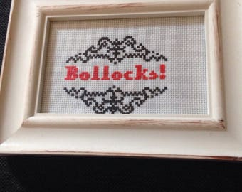 Bollocks Completed Cross Stitch