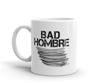 Bad Hombre (Underline) Mug