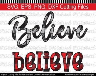 Believe svg, Christmas svg, Plaid svg, Buffalo Plaid, Believe bundle, SVG, PNG, EPS, Dxf, Silhouette Cutting File