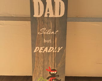 DAD, silent but deadly