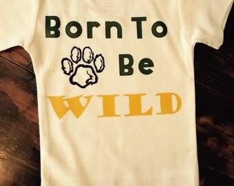 Born To Be Wild Onesie