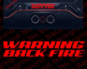 WARNING Back Fire Die Cut No Background Vinyl Decal Sticker For Racing Car  Windows Bumper Exhaust