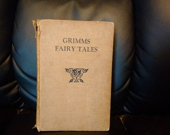Very Old and DIstressed Copy of Grimm's Fairy Tales