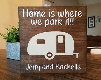 Home Is Where We Park It Wood Sign
