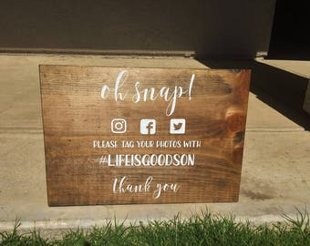 Oh Snap! Please tag your photos using... | Wedding Hashtag Sign | Social Media Sign | Party Hashtag Sign